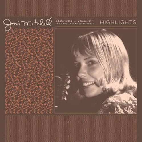 Joni Mitchell, Joni Mitchell Archives, Vol. 1 (1963-1967): Highlights