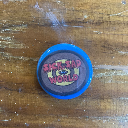Sick Sad World Pin