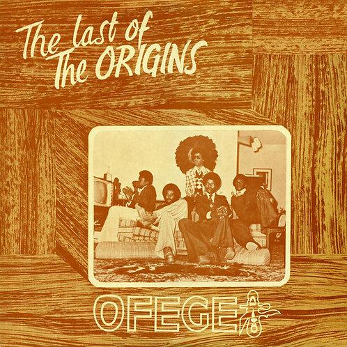 "Ofege, ""The Last of the Origins"""