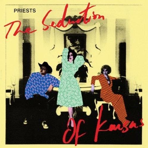 """Priests, """"The Seduction of Kansas"""""""