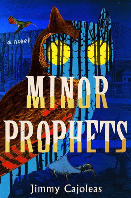 Minor Prophets by Jimmy Cajoleas
