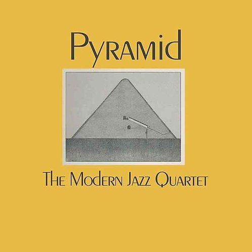"Modern Jazz Quartet, ""Pyramid"""