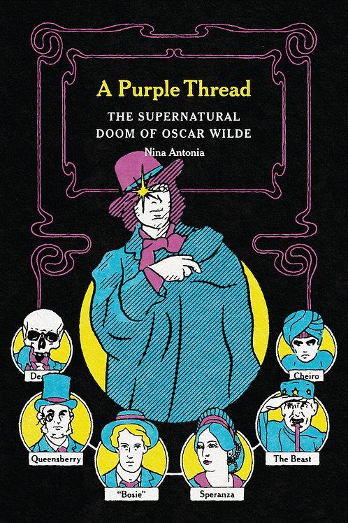 A Purple Thread: The Supernatural Doom of Oscar Wilde