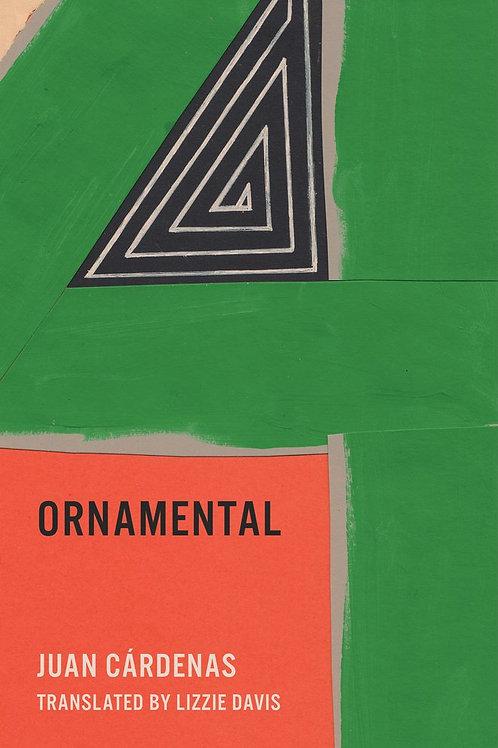 Ornamental by Juan Cárdenas