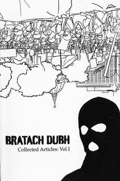 Bratach Dubh: Collected Articles, Vol. 1