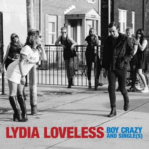"Lydia Loveless, ""Boy Crazy and Single(s)"""