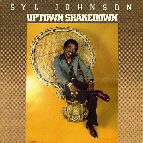 """Syl Johnson, """"Uptown Shakedown"""""""