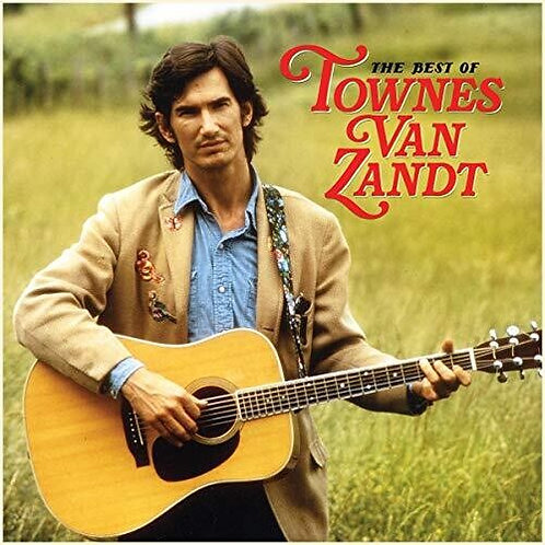 "Townes Van Zandt, ""The Best Of"""