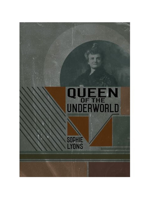 Queen of the Underworld by Sophie Lyons (used)