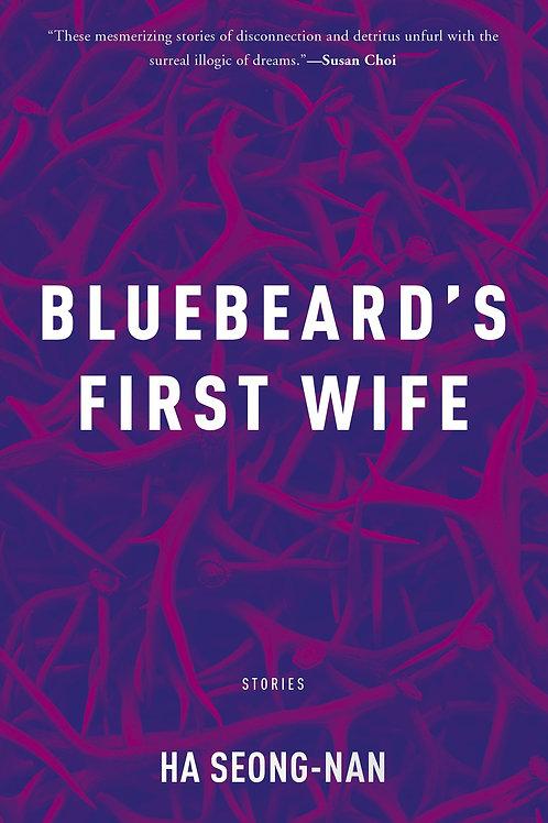 Bluebeard's First Wife by Ha Seong-nan