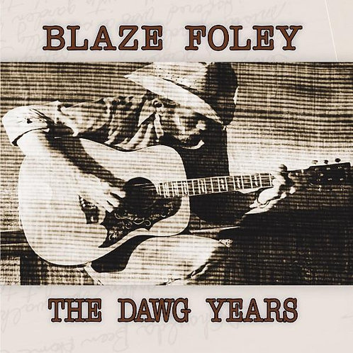 "Blaze Foley, ""The Dawg Years"""