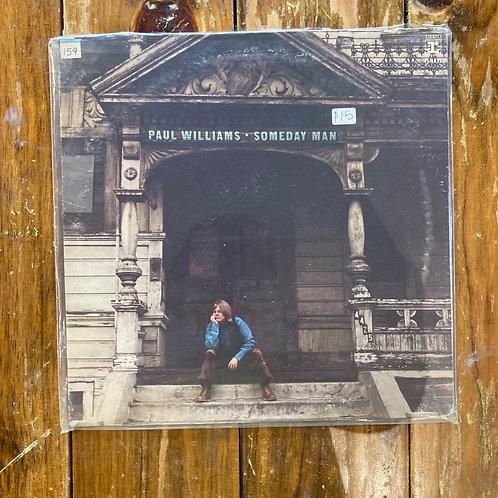 "Paul Williams, ""Someday Man"" USED"