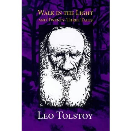 Walk in the Light and Twenty-Three Tales by Leo Tolstoy (used)