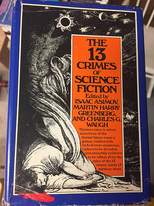The 13 Crimes of Science Fiction edited by Isaac Asimov (used)