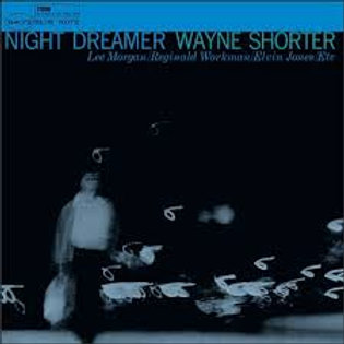 """Wayne Shorter, """"Night Dreamer"""""""