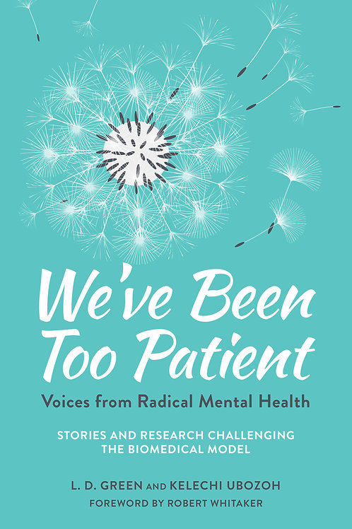 We've Been Too Patient: Voices from Radical Mental Health