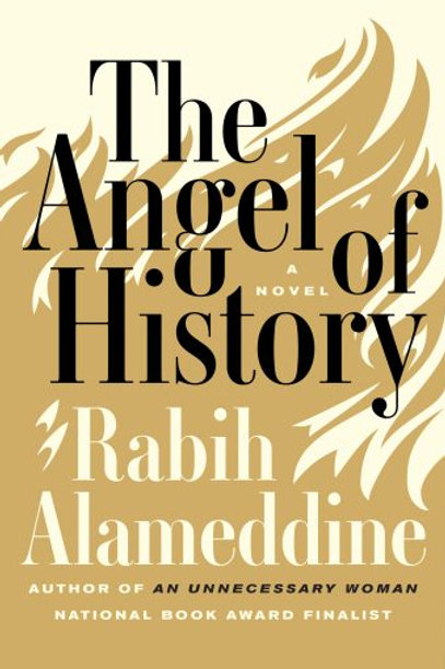 The Angel of History by Rabih Alameddine (used)