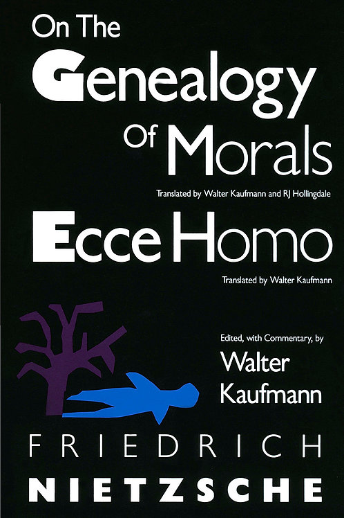 On the Genealogy of Morals and Ecce Homo by Friedrich Nietzsche (used)