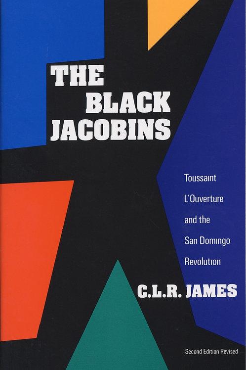 The Black Jacobins by C.L.R. James