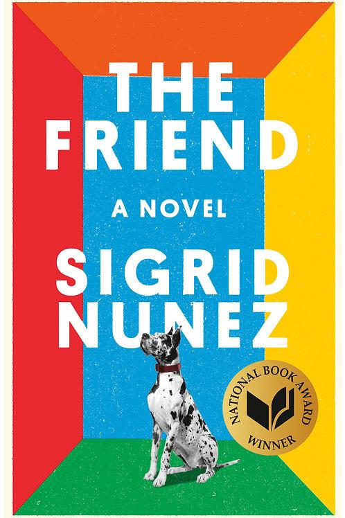 The Friend by Sigrid Nunez (used)