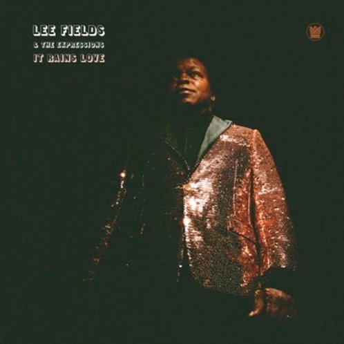 "Lee Fields & the Expressions, ""It Rains Love"""