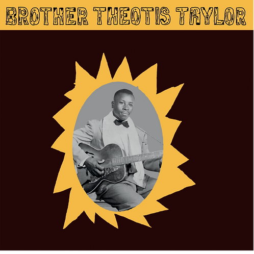 Brother Theotis Taylor, S/T LP