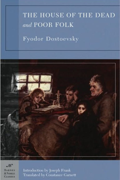 The House of the Dead and Poor Folk by Fyodor Dostoevsky (used)