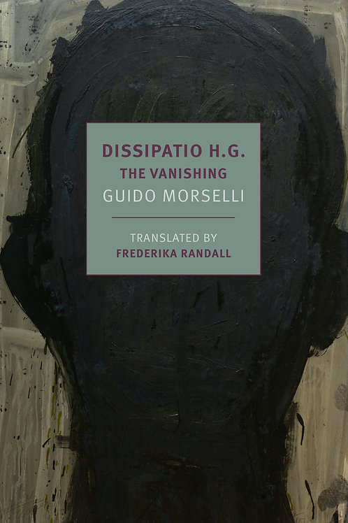 Dissipatio H.G.: The Vanishing by Guido Morselli