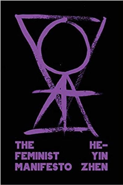 The Feminist Manifesto by He-Yin Zhen