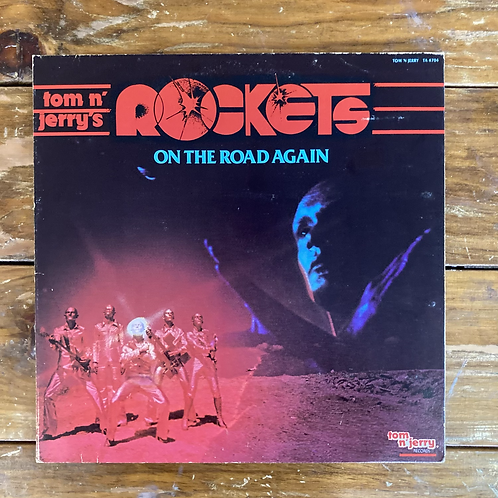 "Tom N' Jerry's Rockets, ""On the Road Again"" USED"