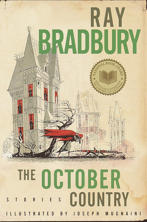 The October Country: Stories by Ray Bradbury