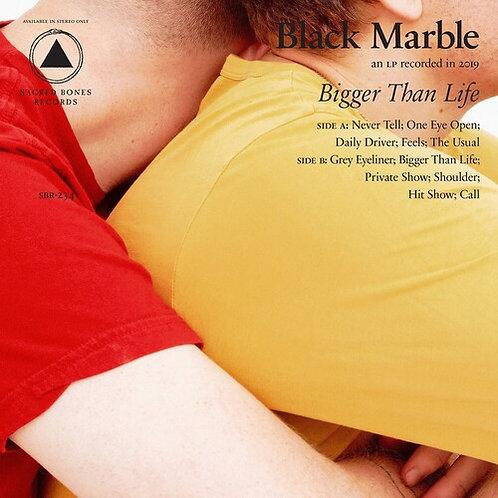 "Black Marble, ""Bigger Than Life"""