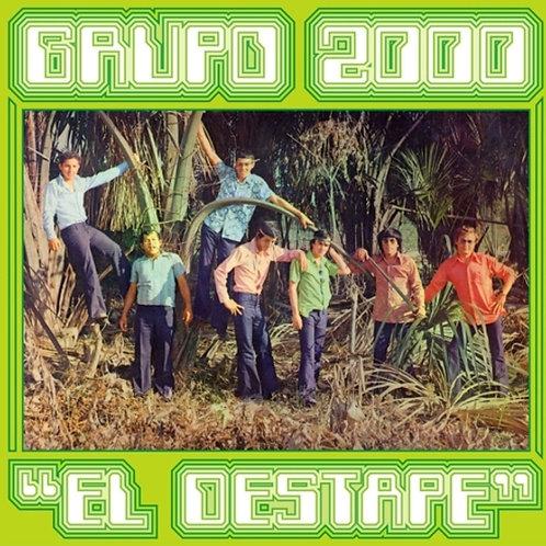 "Grupo 2000, ""El Destape"""