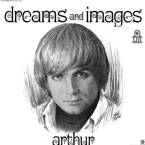 "Arthur, ""Dreams and Images"""