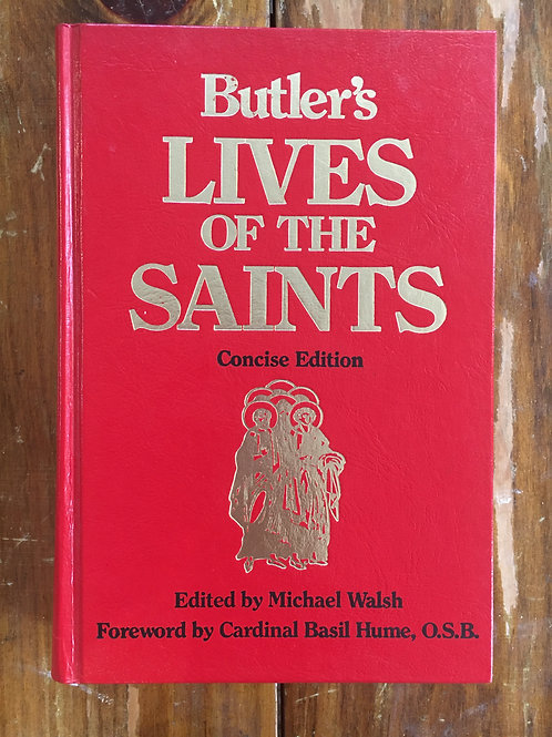 Butler's Lives of the Saints (Concise Edition) (used)