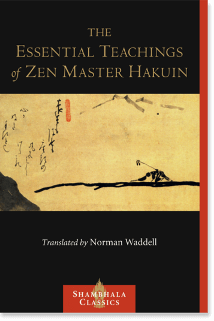 The Essential Teachings of Zen Master Hakuin (used)