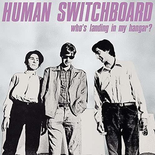 "Human Switchboard, ""Who's Landing in my Hangar?"""