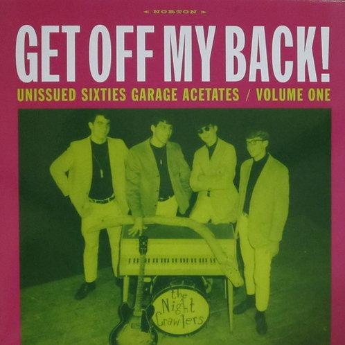 "Various, ""Get Off My Back! Unissued Sixties Garage Acetates Volume 1"""