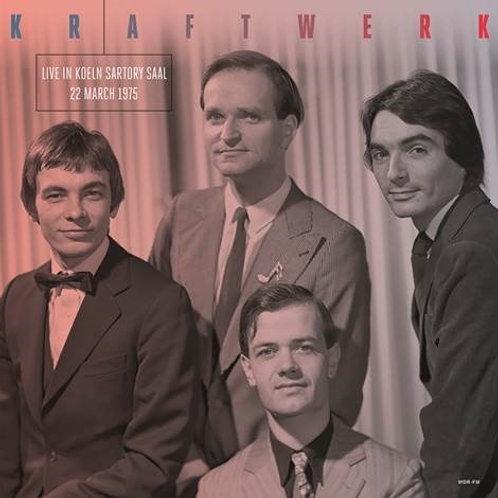 """Kraftwerk, """"Live in Koeln Sartory Saal, 22 March 1975"""""""