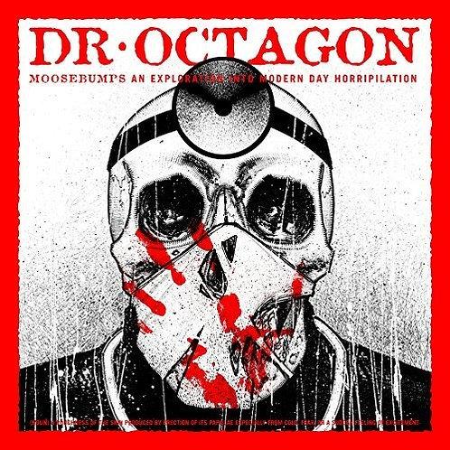 """Dr. Octagon, """"Moosebumps"""""""