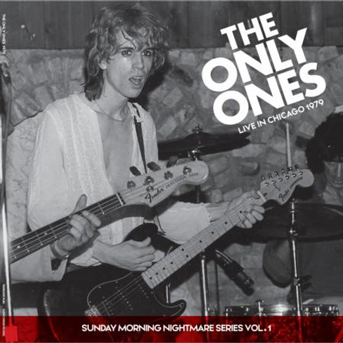 """The Only Ones, """"Live in Chicago 1979"""""""