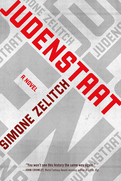 Judenstaat by Simone Zelitch (used)