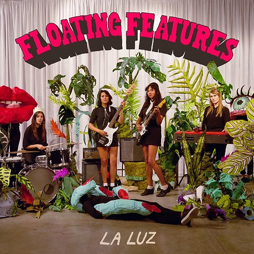 "La Luz, ""Floating Features"""