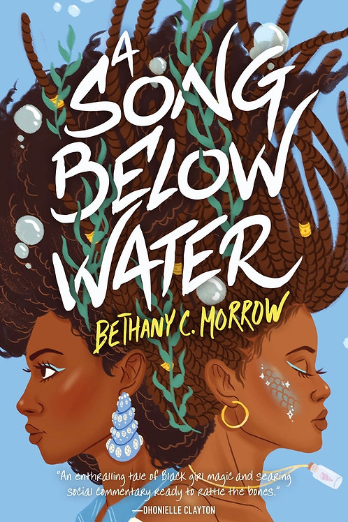 Song Below Water by Bethany C. Morrow