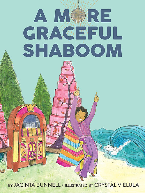 A More Graceful Shaboom by Jacinta Bunnell