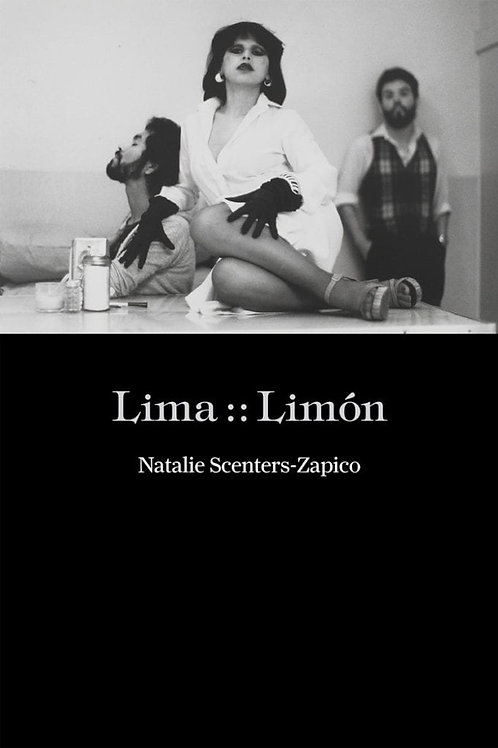 Lima :: Limón by Natalie Scenters-Zapico