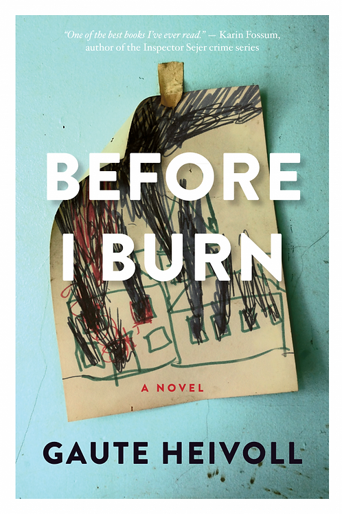 Before I Burn by Gaute Heivoll (used)