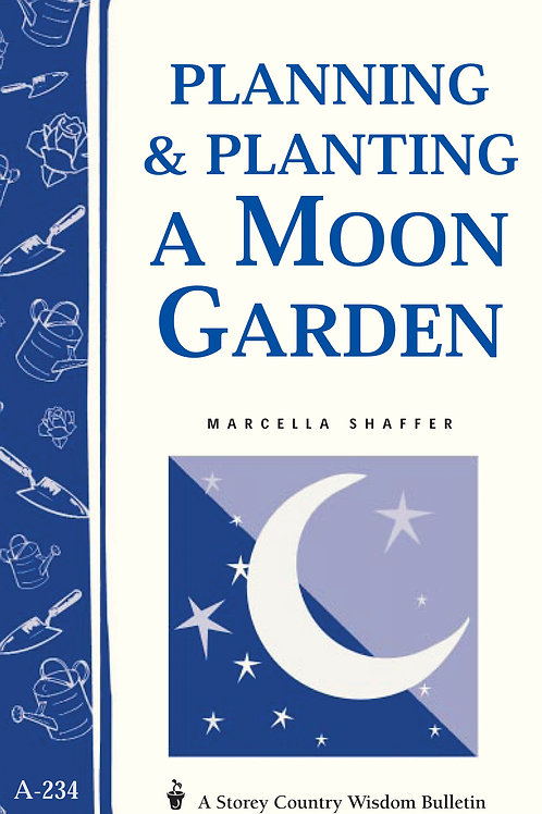 Planning and Planting a Moon Garden