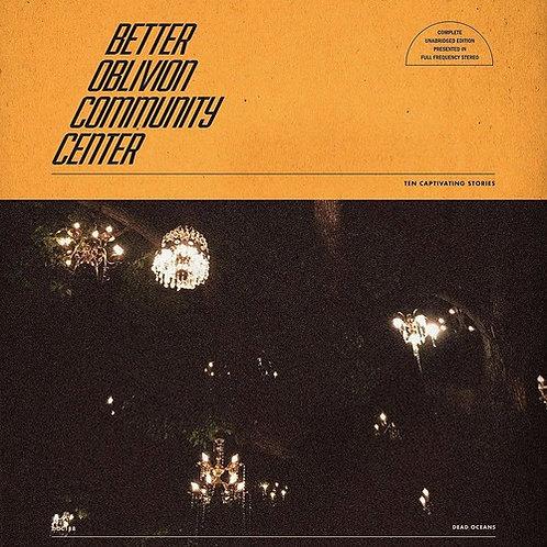 Better Oblivion Community Center, S/T