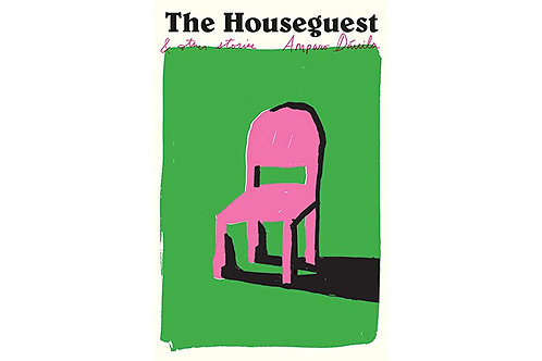 The Houseguest and Other Stories by Amparo Dávila